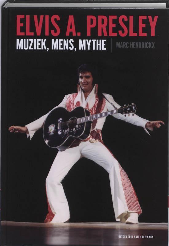 Elvis A. Presley - Marc Hendrickx |