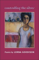Boek cover Controlling the Silver van Lorna Goodison