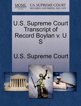 U.S. Supreme Court Transcript of Record Boylan V. U S