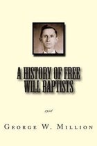 A History of Free Will Baptists