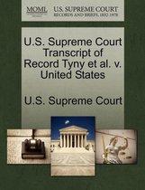 U.S. Supreme Court Transcript of Record Tyny Et Al. V. United States