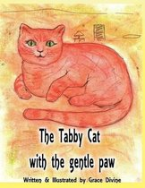 The Tabby Cat with the Gentle Paw