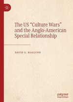 The US ''Culture Wars'' and the Anglo-American Special Relationship