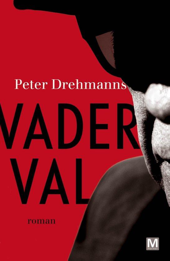 Vaderval - Peter Drehmanns |
