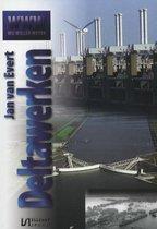 Boek cover Wij willen weten 50 -   Deltawerken van Jan van Evert