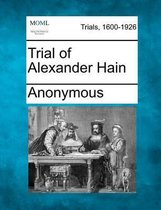 Trial of Alexander Hain