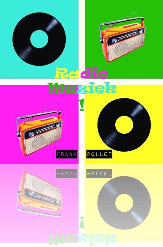 Boek cover RadioMuziek! van Frank Pollet (Onbekend)