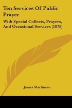 Ten Services of Public Prayer