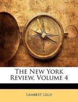 The New York Review, Volume 4