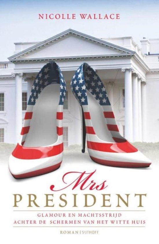 Mrs. President - Nicole Wallace |