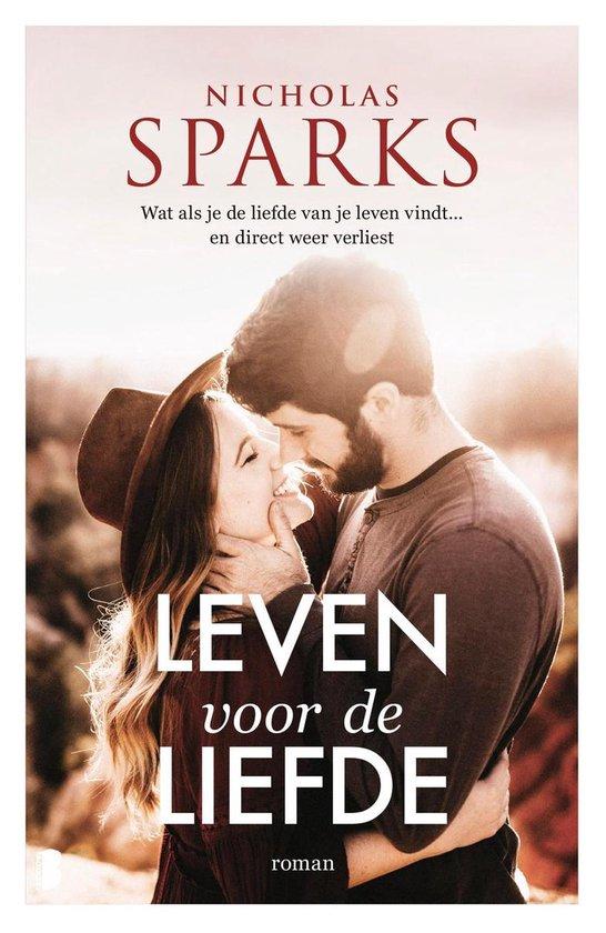 Leven voor de liefde - Nicholas Sparks  
