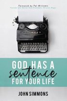 God Has a Sentence for Your Life