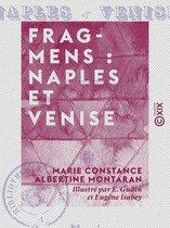 Fragmens : Naples et Venise