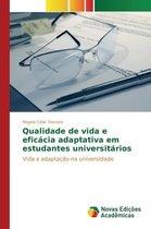 Qualidade de Vida E Eficacia Adaptativa Em Estudantes Universitarios