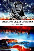 Boek cover Images of Christ in Genesis Volume Two van Dr Meyer J Van Rensburg