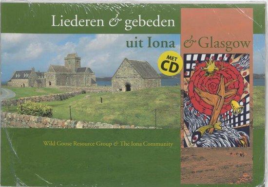 Liederen en gebeden uit Iona & Glasgow - Goose Resource Wild |