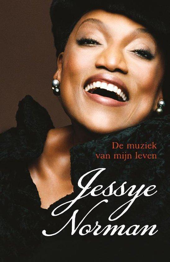 Norman, Jessye. De muziek van mijn leven - Jessye Norman |