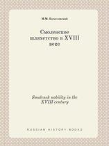 Smolensk Nobility in the XVIII Century