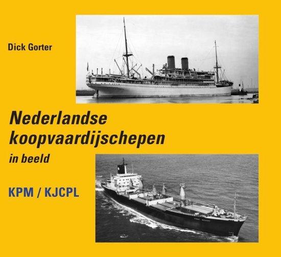 Nederlandse Koopvaardijschepen in beeld - Dick Gorter |