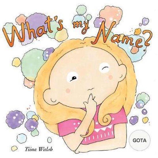 What's My Name? Gota