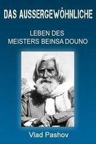 Das Au ergew hnliche Leben Der Meisters Beinsa Douno
