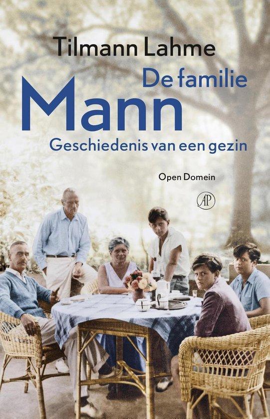 Boek cover Open domein - De familie Mann van Tilmann Lahme (Onbekend)