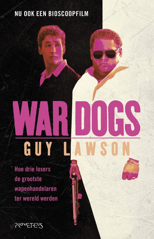 War Dogs - Guy Lawson |