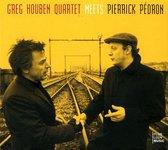 Greg Houben Meets Pierrick Pedron