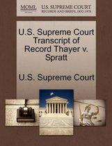 U.S. Supreme Court Transcript of Record Thayer V. Spratt
