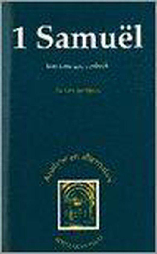 1 samuel - een koningsschapboek - Wouter van der Spek |