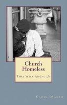 Church Homeless... They Walk Among Us