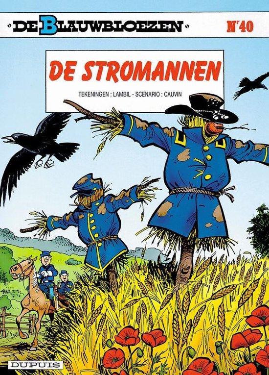 Blauwbloezen 40. de stromannen - Willy Lambil  
