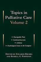 Topics in Palliative Care, Volume 2