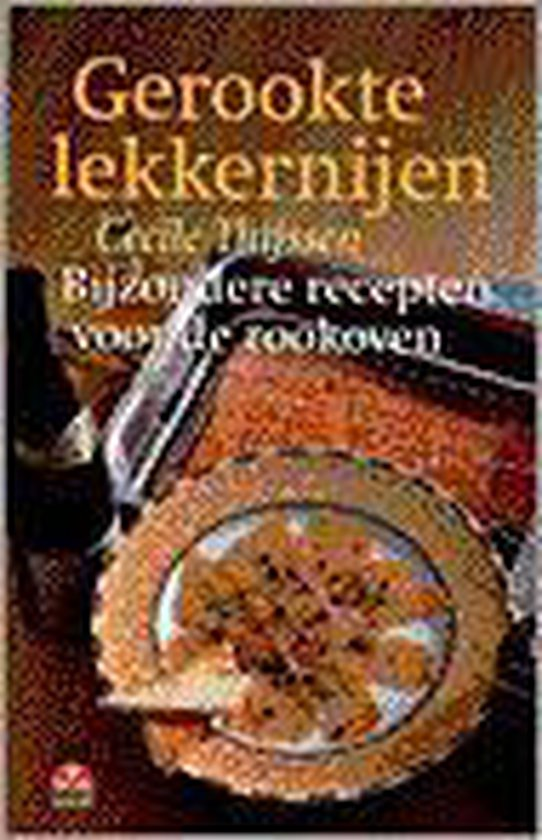 Culinaire boekerij Gerookte lekkernijen - Cecile Thijssen |