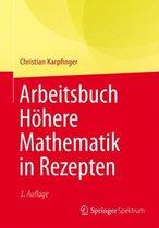 Arbeitsbuch Hoehere Mathematik in Rezepten