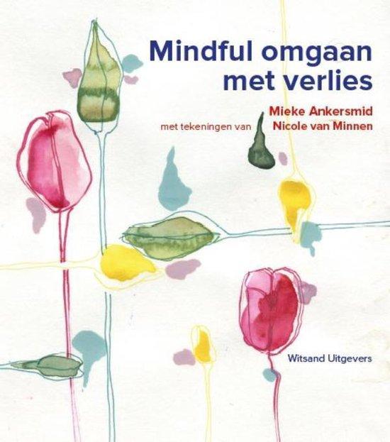 Mindful omgaan met verlies - Mieke Ankersmid |
