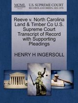 Reeve V. North Carolina Land & Timber Co U.S. Supreme Court Transcript of Record with Supporting Pleadings