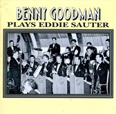 Benny Goodman Plays Eddie Sauter