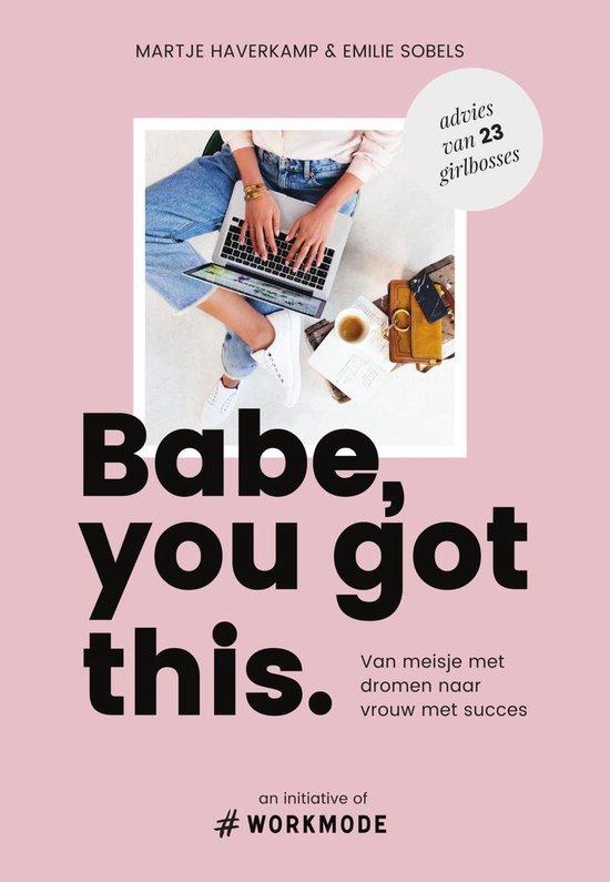 Boek cover Babe, you got this van Emilie Sobels (Onbekend)