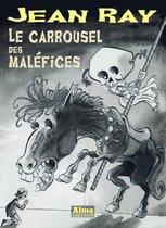 Le carrousel des maléfices
