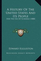 A History of the United States and Its People a History of the United States and Its People