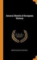 General Sketch of European History
