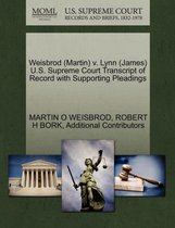 Weisbrod (Martin) V. Lynn (James) U.S. Supreme Court Transcript of Record with Supporting Pleadings