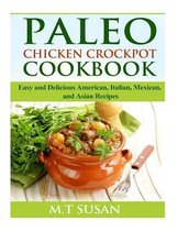 Paleo Chicken Crockpot Cookbook
