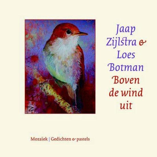 Boven de wind uit - Jaap Zijlstra |