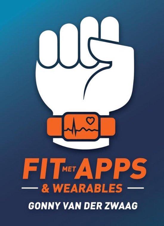 Fit met Apps & Wearables - Gonny van der Zwaag |