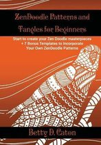 Zendoodle Patterns and Tangles for Beginners