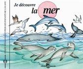 Soundscape Presentations for Children: Je Decouvre La Mer