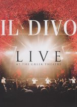 Il Divo - Live At The Greek Theatre