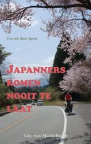 Boek cover Japanners komen nooit te laat van Gijs van Middelkoop